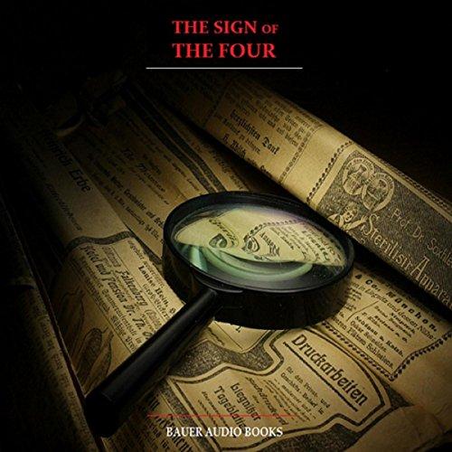 (Sherlock Holmes: The Sign of the Four (By Sir Arthur Conan Doyle))