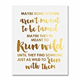 Sex and the City Quote Gold Foil Art Print Some Women Aren't Meant To Be Tamed Metallic Poster 5 inches x 7 inches E38