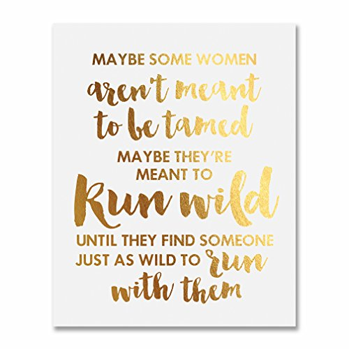 Sex and the City Quote Gold Foil Art Print Some Women Aren't Meant To Be Tamed Metallic Poster 8 inches x 10 inches -