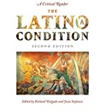 img - for [(The Latino/a Condition: A Critical Reader )] [Author: Richard Delgado] [Jan-2011] book / textbook / text book