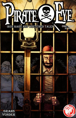 Pirate Eye Iron Bars Wretched Tales PDF