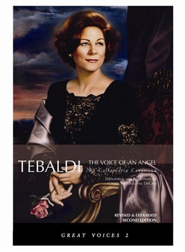 Renata Tebaldi: The Voice Of An Angel Great Voices 2