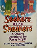 Seekers in Sneakers, Sharron Oyer and Kelly Cannon, 0890816115