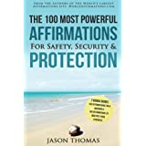 Affirmation | The 100 Most Powerful Affirmations for Safety, Security & Protection