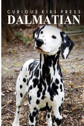 Dalmatians - Curious Kids Press: Kids book about animals and wildlife, Children's books 4-6 pdf