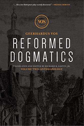 Reformed Dogmatics: Anthropology (7 Gifts Of The Holy Spirit Explained)