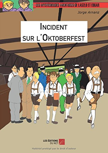 Read Online Incident sur l'Oktoberfest (French Edition) pdf