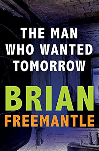 book cover of The Man Who Wanted Tomorrow