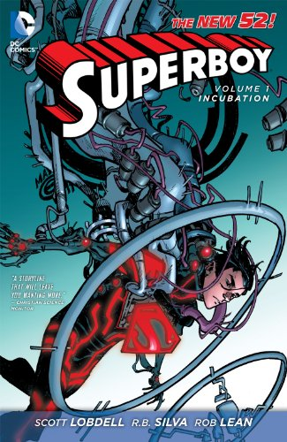 Superboy Vol. 1: Incubation (The New - Rb 52