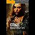 Cruel Boundaries: A Forbidden Romance (A Boundaries Novel Book 2)