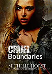 Cruel Boundaries - A Boundaries Novella Book 1.5 (The Boundaries Series)