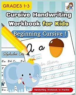 Cursive Handwriting Workbook For Kids Cursive Writing Practice Book