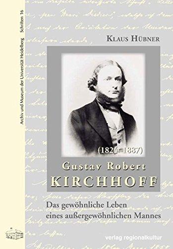 Gustav Robert Kirchhoff (Archiv und Museum der Universität Heidelberg)