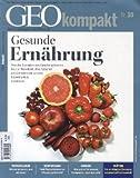 Geo kompakt  30/2012: Gesunde Ernährung