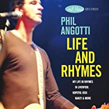 Life & Rhymes by Phil Angotti