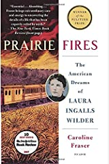 Prairie Fires: The American Dreams of Laura Ingalls Wilder Paperback