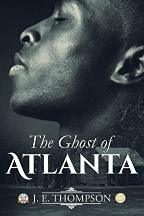 The Ghost of Atlanta