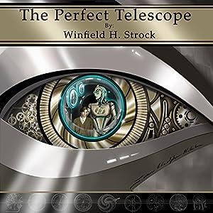 The Perfect Telescope Audiobook
