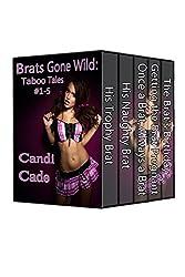 Brats Gone Wild Box Set: Taboo Tales #1-5