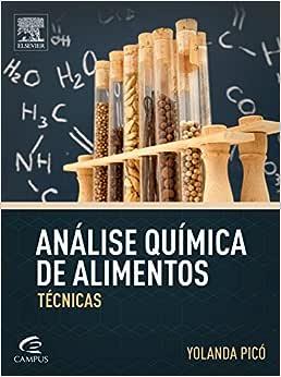 Análise química dos alimentos: Técnicas - 9788535278286