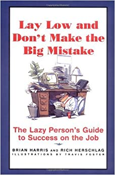 Book Lay Low and Don't Make the Big Mistake by Brian Harris (1997-08-29)