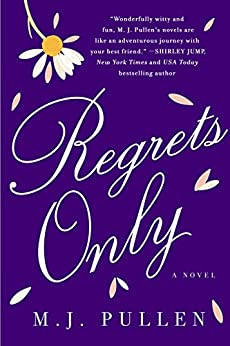 Regrets Only: A Novel (The Marriage Pact) by [Pullen, M.J.]