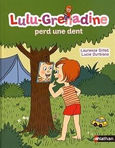 "Afficher ""Lulu-Grenadine n° 16 Lulu-Grenadine Perd une dent"""