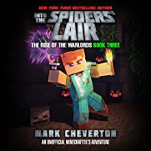 Into the Spiders' Lair: An Unofficial Interactive Minecrafter's Adventure Audiobook by Mark Cheverton Narrated by Luke Daniels