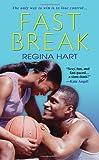 Fast Break, Regina Hart, 075825881X
