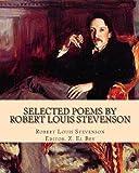 Selected Poems by Robert Louis Stevenson, Robert Stevenson, 1463512953