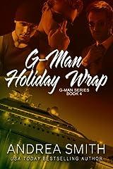 G-Men Holiday Wrap (G-Man) (Volume 4) Paperback