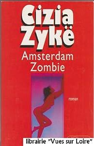 """Afficher """"Amsterdam zombie"""""""