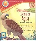 Alamat ng Agila (The Legend of the Eagle)