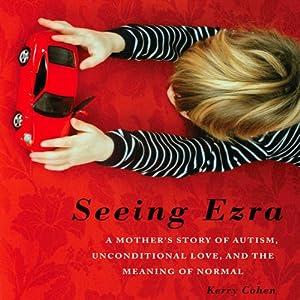 Seeing Ezra Audiobook