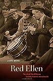 Red Ellen: The Life of Ellen Wilkinson, Socialist, Feminist, Internationalist