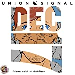 December 17: The Union Signal Radio Theater | Doug Bost,Jeff Ward
