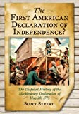 The Mecklenburg Declaration of Independence, Scott Syfert, 0786475595