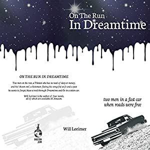 On the Run in Dreamtime Audiobook
