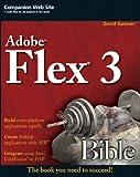 Flex 3 Bible, David Gassner, 0470287640