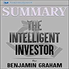 Summary: The Intelligent Investor: The Definitive Book on Value Investing Audiobook by  Readtrepreneur Publishing Narrated by Erich Bailey