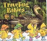 Traveling Babies, Kathryn Osebold Galbraith, 1559719397
