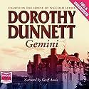 Gemini Hörbuch von Dorothy Dunnett Gesprochen von: Geoff Annis