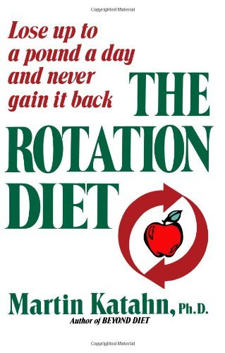 Rotation Diet by Katahn Martin (1980-01-01) ()