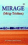 Mirage (Mrig-Trishna)