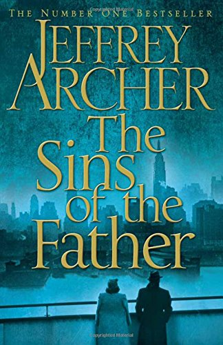 Download Sins of the Father (The Clifton Chronicles) PDF