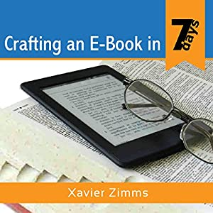 Crafting an eBook in 7 days Audiobook