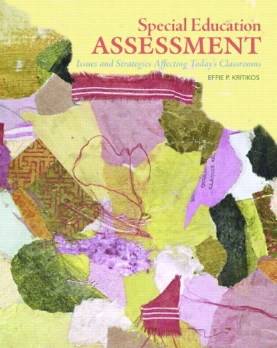 Special Education Assessment: Issues and Strategies Affecting Today's Classrooms by Effie P. Kritikos (2009-02-16)