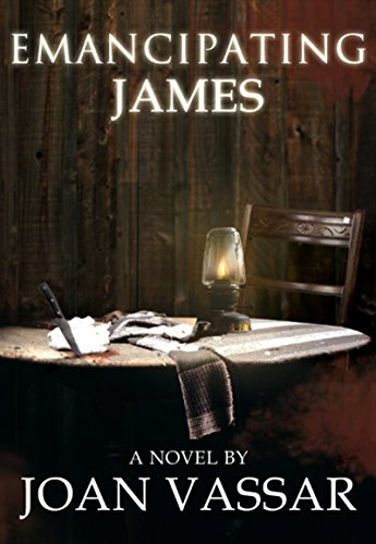 EMANCIPATING JAMES (The Black Series Book 3) by [Vassar, Joan]