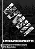 German Armed Forces WWII: Collection of WWII