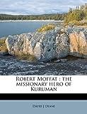 Robert Moffat, David J. Deane, 1245556959